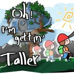 Oh! I'm Gettin' Taller!
