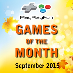 PlayPlayFun's Games of the Month September 2015 is a top 5 of the best games submitted that are browser playable. These are the outstanding games submitted