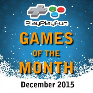 Games of the Month December 2015