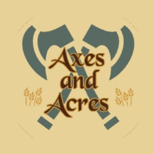 Axes and Acres Demo