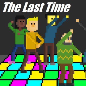 The Last Time Demo