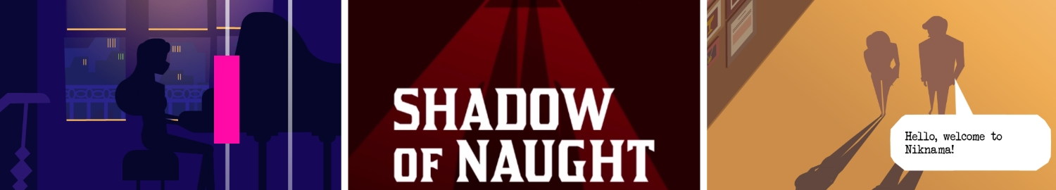 Shadow of Naught is an interactive story adventure about love journey through an emotive adventure